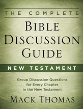 The Complete Bible Discussion Guide: New Testament - eBook