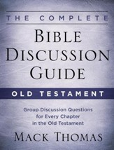 The Complete Bible Discussion Guide: Old Testament - eBook