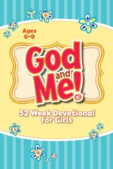 God and Me!: 52 Week Devotional for Girls Ages 6-9  - Slightly Imperfect