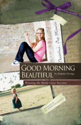 Good Morning Beautiful: Winning the battle over seizures - eBook