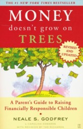 Money Doesn't Grow On Trees: A Parent's Guide to Raising Financially Responsibl - eBook