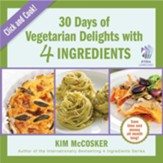 30 Days of Vegetarian Delights with 4 Ingredients - eBook