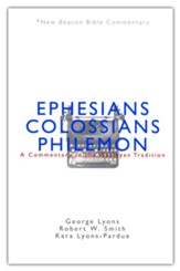 NBBC, Ephesians/Colossians/Philemon: A Commentary in the Wesleyan Tradition