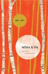 Letters and Life: On Being a Writer, On Being a Christian - eBook
