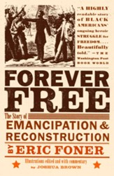 Forever Free: The Story of Emancipation and Reconstruction - eBook