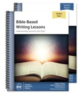 Bible-Based Writing Lessons (Teacher/Student Combo)