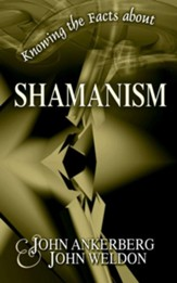 Knowing the Facts about Shamanism - eBook