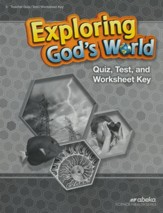 Exploring God's World Quizzes, Tests & Worksheets Key