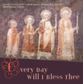 Every Day Will I Bless Thee-CD