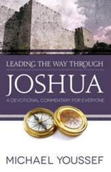 Leading the Way Through Joshua: A Devotional Commentary for Everyone - eBook