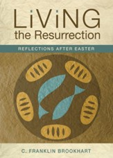 Living the Resurrection: Reflections After Easter - eBook