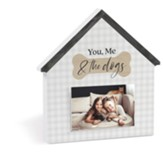 You, Me and the Dogs Photo Frame