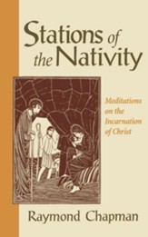 Stations of the Nativity: Meditations on the Incarnation of Christ - eBook