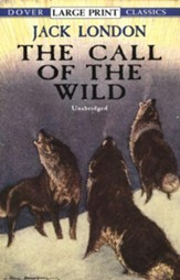 The Call of the Wild, Large Print