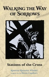 Walking the Way of Sorrows: Stations of the Cross - eBook