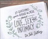 25 Questions You're Afraid to Ask about Love, Sex, and Intimacy, Audio CD