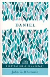 Daniel: Everyday Bible Commentary