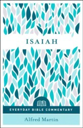 Isaiah: Everyday Bible Commentary