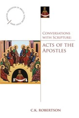 Conversations with Scripture: Acts of the Apostles - eBook