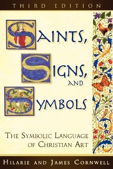 Saints, Signs, and Symbols: The Symbolic Language of Christian Art - eBook