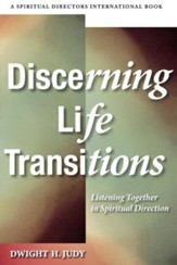 Discerning Life Transitions: Listening Together in Spiritual Direction - eBook