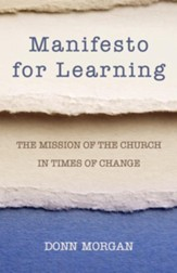 Manifesto for Learning: The Mission of the Church in Times of Change - eBook
