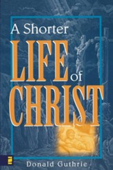 A Shorter Life of Christ - eBook