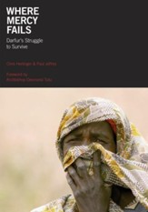 Where Mercy Fails: Darfur's Struggle to Survive - eBook