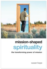 Mission-shaped Spirituality: The Transforming Power of Mission - eBook