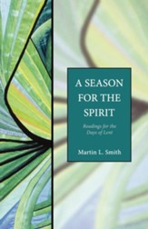 A Season for the Spirit: Readings for the Days of Lent - Seabury Classics - eBook