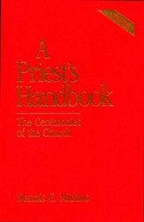 A Priest's Handbook: The Ceremonies of the Church, Third Edition - eBook