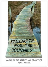 Strength for the Journey: A Guide to Spiritual Practice - eBook