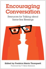 Encouraging Conversation: Resources for Talking about Same-Sex Blessings - eBook