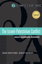 The Israeli-Palestinian Conflict: Tough Questions, Direct Answers - eBook
