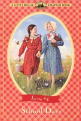 School Days, Little House Chapter Book Series #4