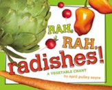 Rah, Rah, Radishes! A Vegetable Chant
