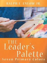 The Leaders Palette: Seven Primary Colors - eBook