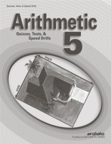 Arithmetic 5 Quizzes, Tests, and  Speed Drills Book (Unbound Edition)