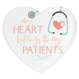 My Heart Belongs to the Patients Heart Magnet