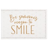 Be Someone's Reason to Smile, Compact Mirror