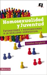 Homosexualidad y juventud: Understanding and Responding to the Homosexual Reality - eBook