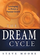 The Dream Cycle: Leveraging the Power of Personal Growth - eBook