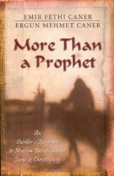 More Than a Prophet