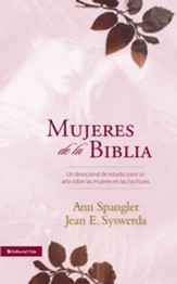 Mujeres de la Biblia: A One-Year Devotional Study of Women in Scripture - eBook