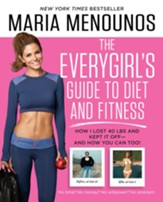 The EveryGirl Diet: The Cheaper, Smarter, Simpler Way to Better Health - eBook