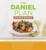 The Daniel Plan Cookbook: Healthy Eating for Life - eBook
