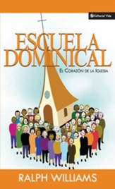 Escuela Dominical: El corazon de la iglesia - eBook