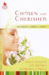 Chosen and Cherished: Becoming the Bride of Christ - eBook
