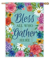 Bless All Who Gather Here Flag, Large
