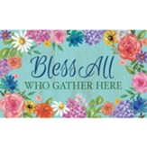 Bless All Who Gather Here Welcome Mat